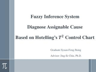 Fuzzy Inference System  Diagnose  Assignable  Cause Based  on  Hotelling's  Control  Chart