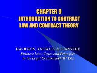 CHAPTER 9  INTRODUCTION TO CONTRACT  LAW AND CONTRACT THEORY