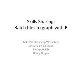 Skills Sharing: Batch files to graph with R
