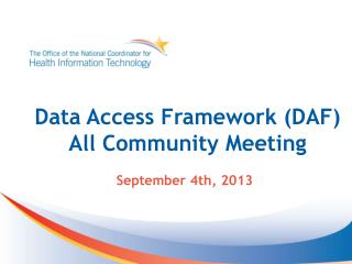 Data Access Framework (DAF) All Community Meeting