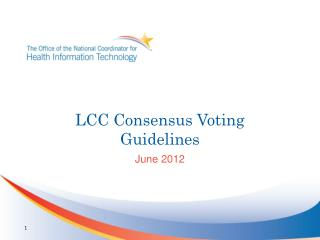 LCC Consensus Voting Guidelines