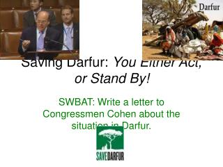 Saving Darfur:  You Either Act, or Stand By!