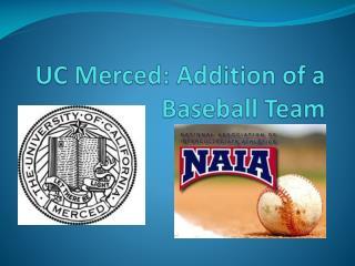 UC Merced: Addition of a Baseball Team