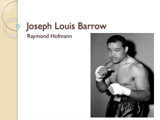 Joseph Louis Barrow