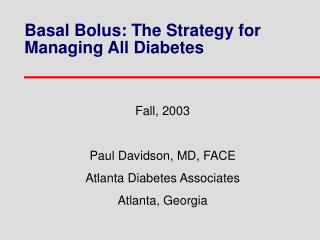 Basal Bolus: The Strategy for Managing All Diabetes