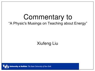 """Commentary to  """"A Physic's Musings on Teaching about Energy"""""""