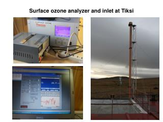 Surface ozone analyzer and inlet at  Tiksi