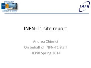 INFN-T1 site report