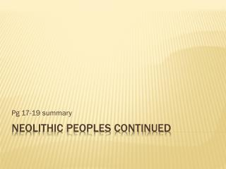 Neolithic peoples continued
