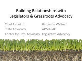 Building Relationships with Legislators & Grassroots Advocacy