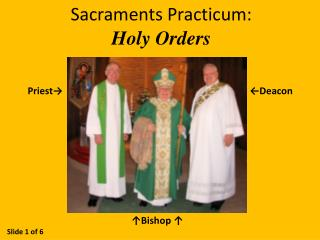 Sacraments Practicum: Holy Orders