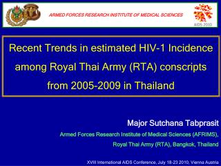 Major Sutchana Tabprasit Armed Forces Research Institute of Medical Sciences (AFRIMS),