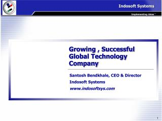 Growing , Successful Global Technology Company