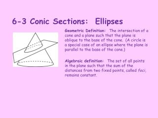6-3 Conic Sections:  Ellipses