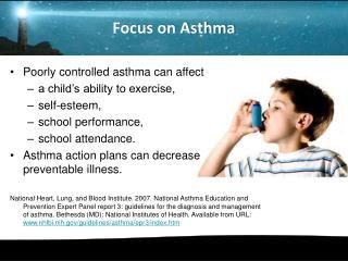 Focus on Asthma