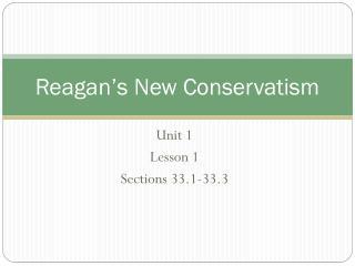 Reagan's New Conservatism