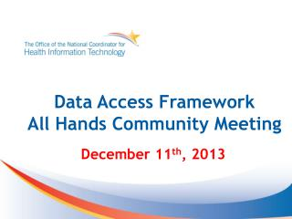 Data Access Framework  All Hands Community Meeting