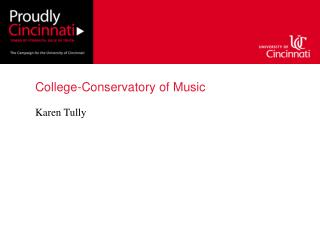College -Conservatory of Music