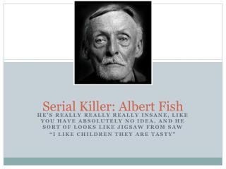 Serial Killer: Albert Fish