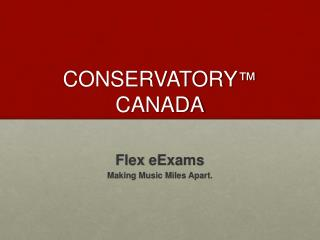 CONSERVATORY ™  CANADA