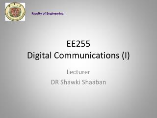 EE255 Digital Communications (I)