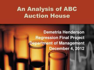 An Analysis of ABC Auction House