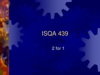 ISQA 439