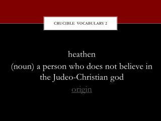 Crucible  Vocabulary 2