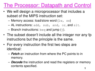 Processor: Datapath and Control