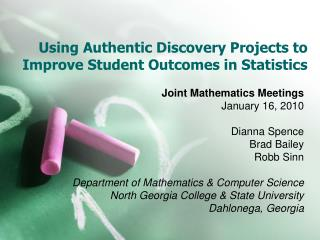 Using Authentic Discovery Projects to Improve Student Outcomes in Statistics