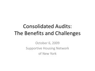 Consolidated Audits:  The Benefits and Challenges