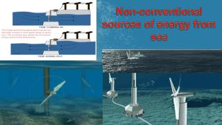 Non-conventional sources of energy from sea