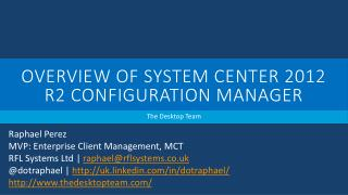 Overview of System Center 2012 R2 Configuration Manager