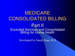 MEDICARE CONSOLIDATED BILLING