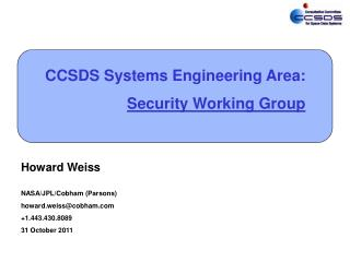 CCSDS Systems Engineering Area: Security Working Group
