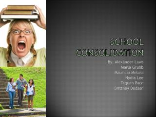 School Consolidation