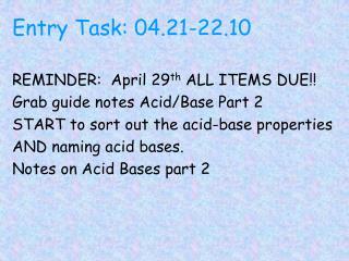 Entry Task: 04.21-22.10
