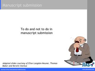 To do and not to do in manuscript submission
