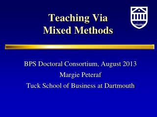 Teaching Via Mixed Methods