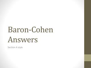 Baron-Cohen Answers