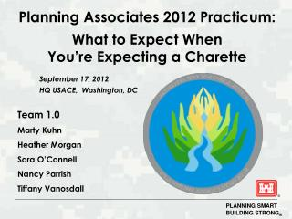 Planning Associates 2012 Practicum: What to Expect When  You're Expecting a Charette