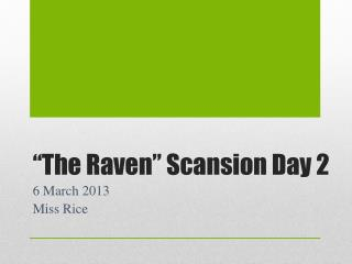 """The Raven"" Scansion Day 2"