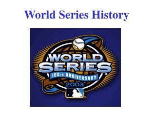 The First World Series - 1903