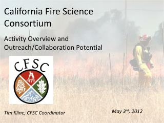 California Fire Science Consortium