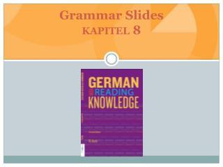 Grammar Slides kapitel  8