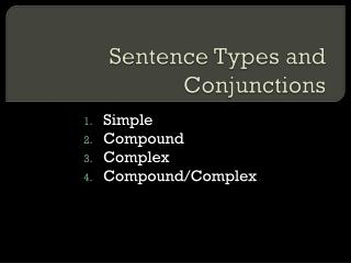 Sentence Types and Conjunctions