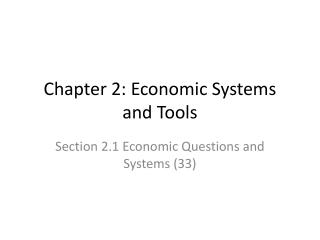 Chapter 2: Economic Systems and Tools