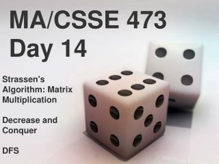MA/CSSE 473 Day 14