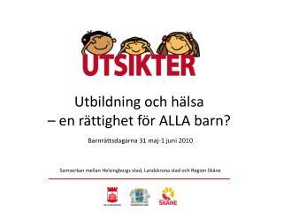 Samverkan mellan  Helsingborgs stad, Landskrona stad och Region Sk�ne