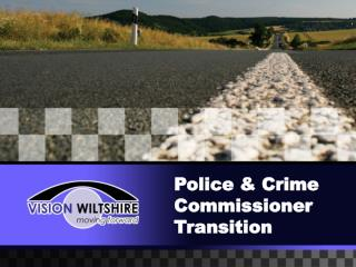 Police & Crime Commissioner Transition